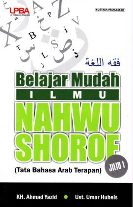 Arab & Tata Bahasa Arab > Belajar Mudah Ilmu Nahwu Shorof - Jilid 1
