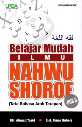 Arab & Tata Bahasa Arab > Belajar Mudah Ilmu Nahwu Shorof - Jilid 2
