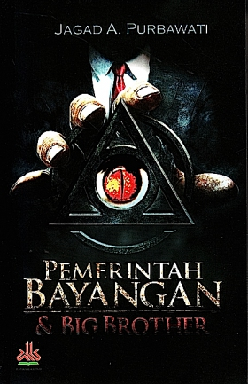 Pemerintah Bayangan & Big Brother